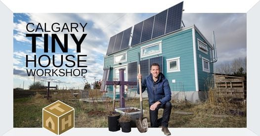 Calgary Tiny House Workshop, 9 July | Event in Calgary | AllEvents.in