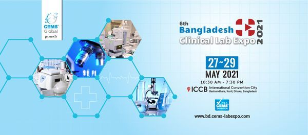 6th Bangladesh Clinical Lab Expo 2021, 27 May | Event in Dhaka | AllEvents.in