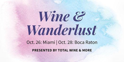 Wine & Wanderlust - Miami 2021, 26 October   Event in Miami   AllEvents.in