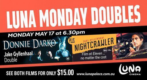 Monday Double: Donnie Darko + Nightcrawler, 17 May | Event in Henley Brook | AllEvents.in