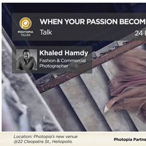 When Your Passion Becomes a Career  Talk By Khaled Hamdy