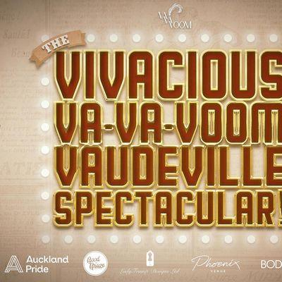 The Vivacious Va-Va-Voom Vaudeville Spectacular