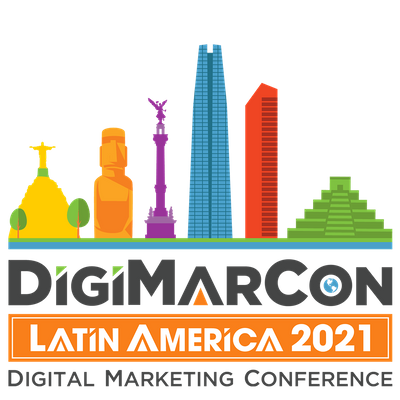 DigiMarCon Latin America 2021 - Digital Marketing Conference