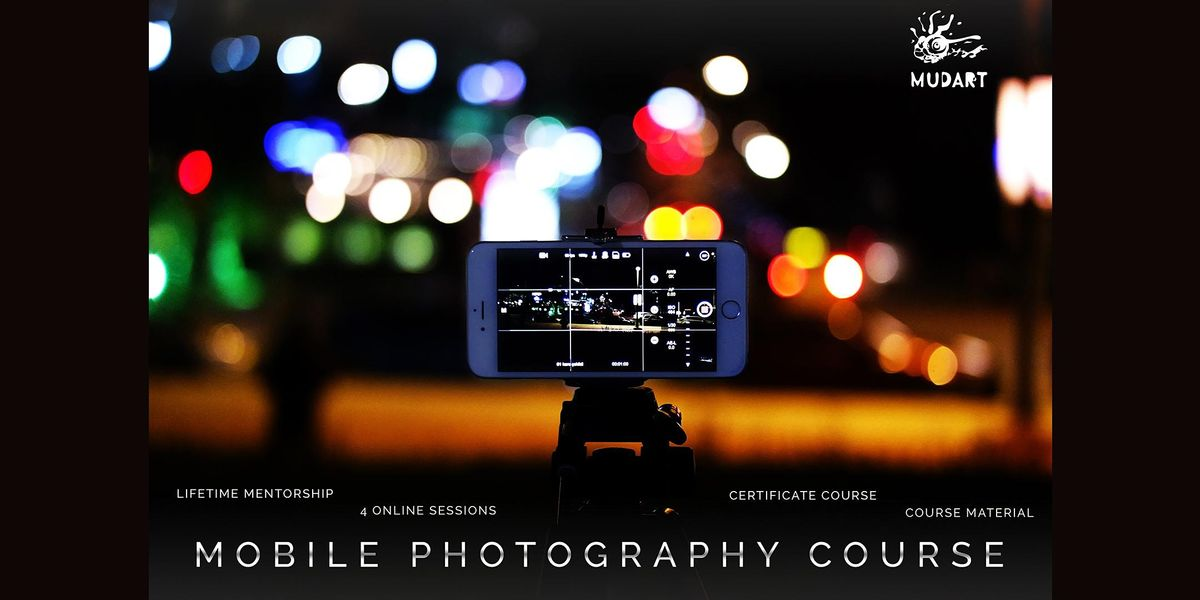 Mobile Photography Course | Online Event | AllEvents.in