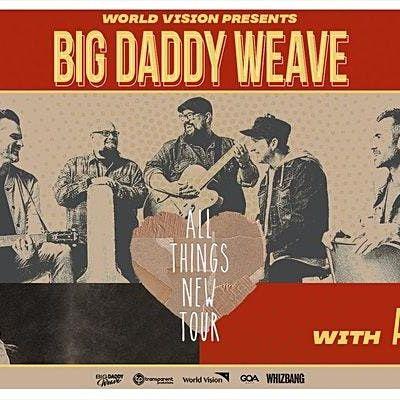 Big Daddy Weave - World Vision Volunteer - ELIZABETHTOWN KY