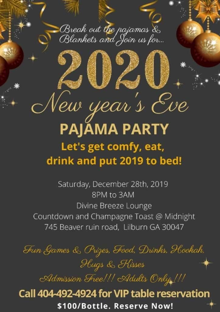 2020 New Years Eve Pajama Party! at Divine Breeze, Lilburn