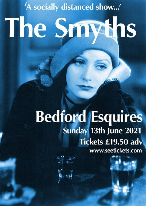 The Smyths Socially Distanced Show., 13 June | Event in Bedford | AllEvents.in