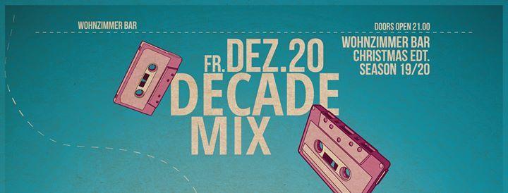 Decade MIX @woziba RMN&SD (Christmas EDT.) at Wohnzimmer Bar ...