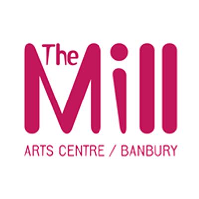 The Mill Arts Centre