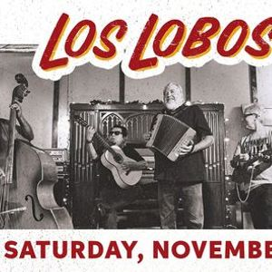 Los Lobos with The Summit at Clyde Theatre