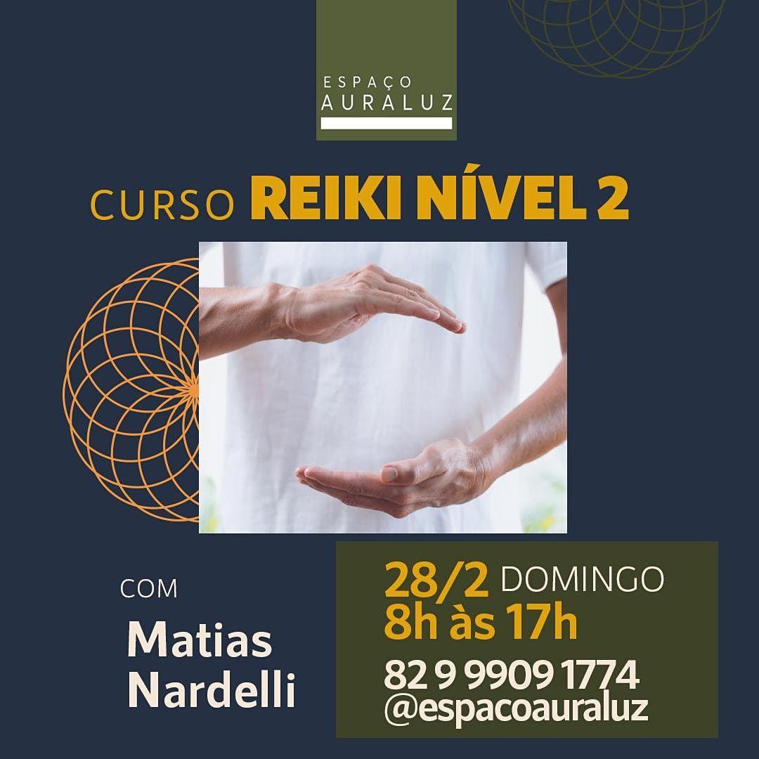 Curso de Reiki Nível 2 - Tradicional/Essêncial, 20 June | Event in Maceió | AllEvents.in