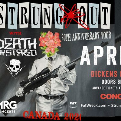 Strung Out (30 YR Anniversary) w Death By Stereo  More TBA