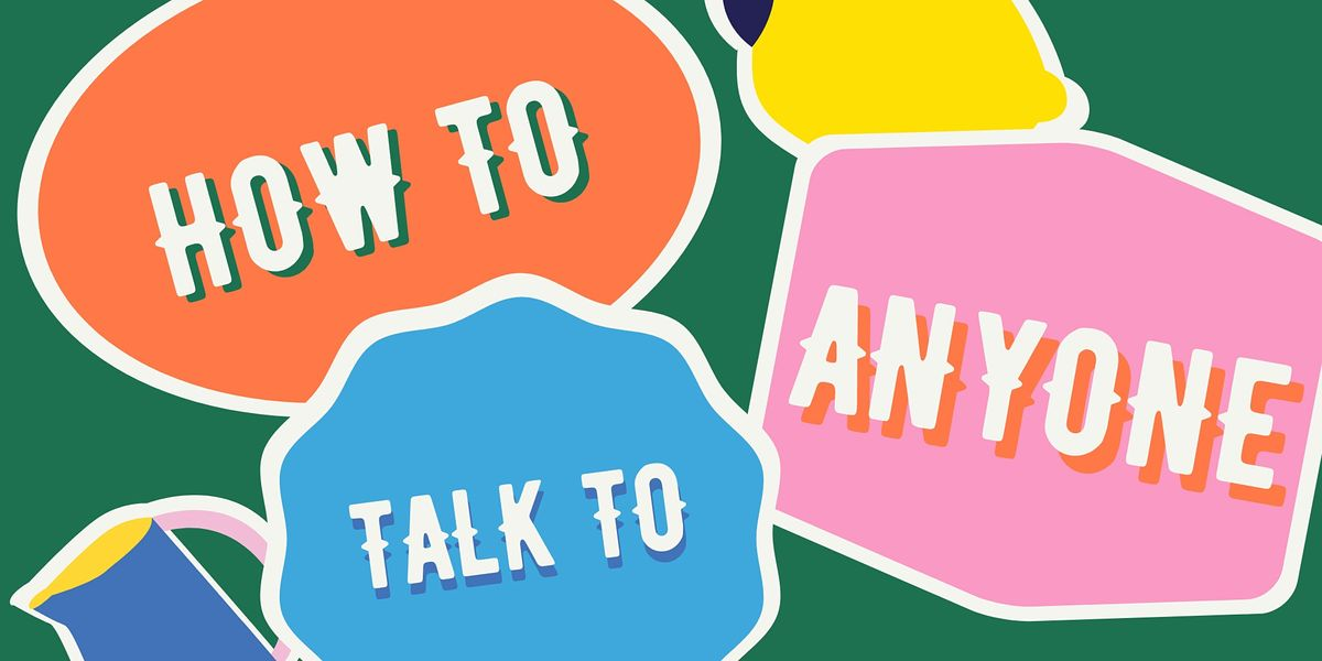 How to Talk To Anyone, 19 May | Event in Kuala Lumpur | AllEvents.in