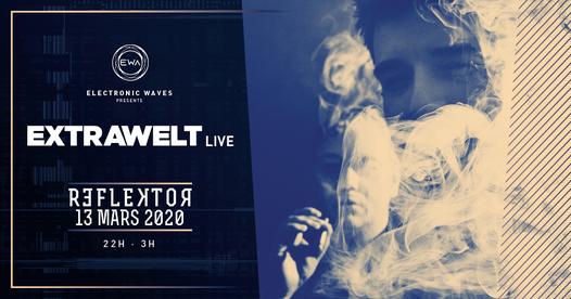 EWA présente. EXTRAWELT(live), 12 March | Event in Liège | AllEvents.in