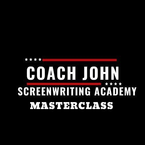 Coach John Screenwriting Academy Masterclass, 8 November | Online Event | AllEvents.in