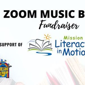 POSTPONED - Zoom Music Bingo Fundraiser in support of Mission Literacy in Motion