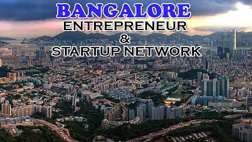 Bangalore's Big Business Tech & Entrepreneur Professional Networking Soriee, 11 May | Event in Bengaluru