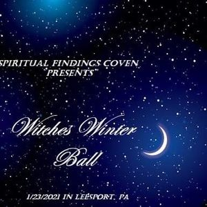 Witches Winter Ball - Spiritual Findings Coven