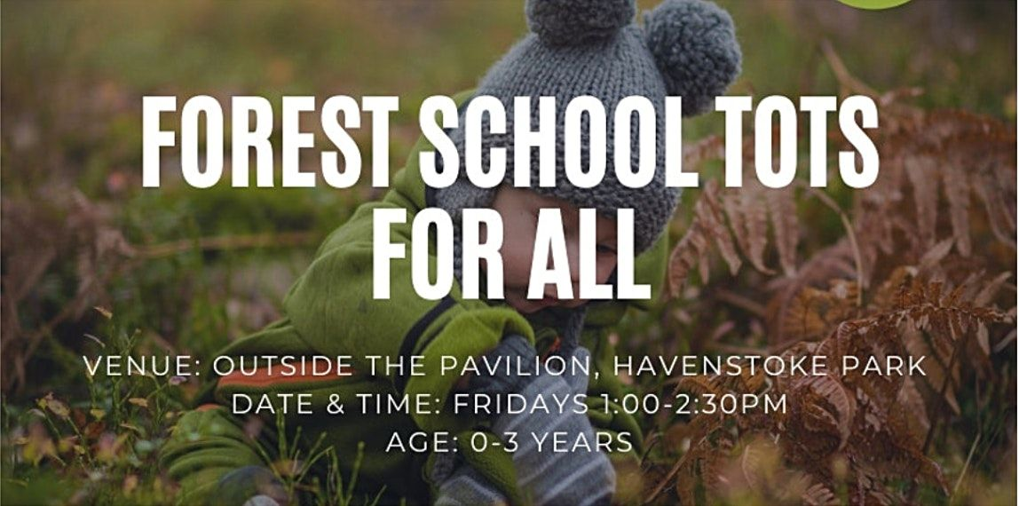 Forest School Tots for All, 22 January | Event in Chichester | AllEvents.in