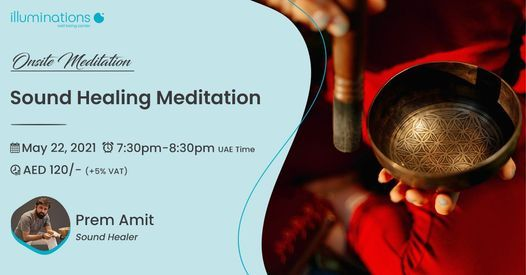 Onsite Meditation: Sound Healing Meditation With Prem Amit, 22 May   Event in Dubai   AllEvents.in