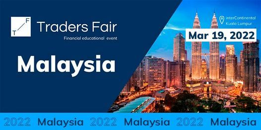 Traders Fair 2022 - Malaysia (Financial Education Event), 19 March | Event in Ampang | AllEvents.in