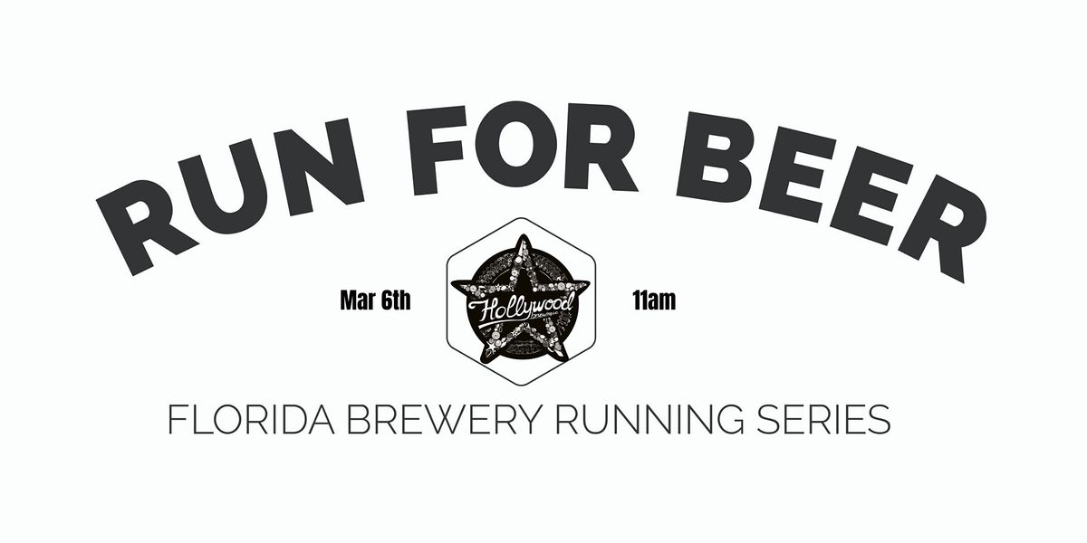 Beer Run Hollywood Brewing Co |2020-2021  Florida Brewery Running Series, 6 March | Event in Hollywood | AllEvents.in