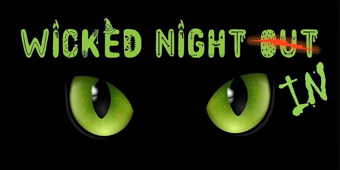 Wicked Night IN | Online Event | AllEvents.in