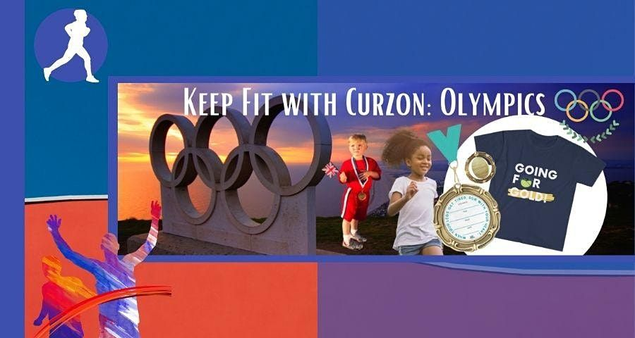 Keep Fit with Curzon: Olympics   Online Event   AllEvents.in