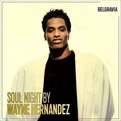 Soul Night with Wayne Hernandez