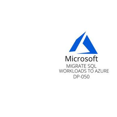 Wknds Migrate SQL workloads to Azure Training Course Chula Vista
