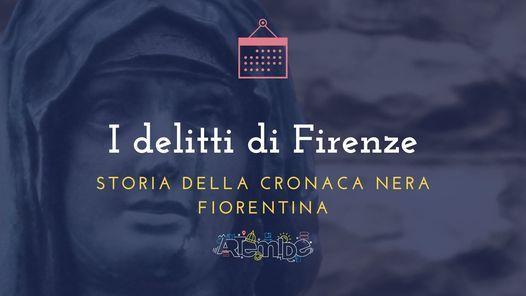 I delitti di Firenze, 27 March | Event in Firenze | AllEvents.in
