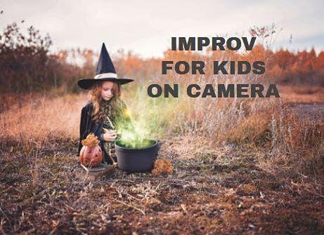 Improv For Kids On Camera | Online Event | AllEvents.in
