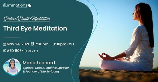 Third Eye Online/Onsite Meditation, 24 May | Event in Dubai | AllEvents.in