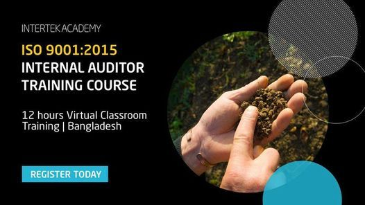 ISO 9001:2015 - QMS Internal Auditor Training - Virtual Classroom, 11 March | Event in Dhaka | AllEvents.in