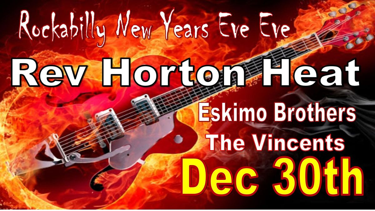 Reverend Horton Heat With The Eskimo Brothers and The Vincents, 30 December | Event in Kansas City | AllEvents.in