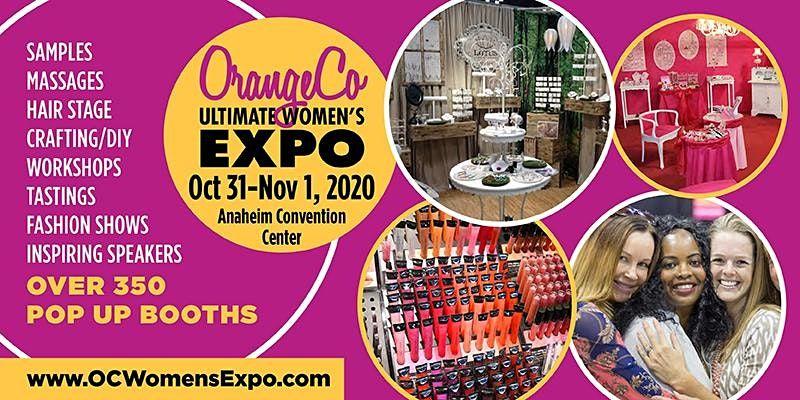 Orange County Womens Expo Beauty  Fashion  Pop Up Shops DIY  More October 31-November 1 2020