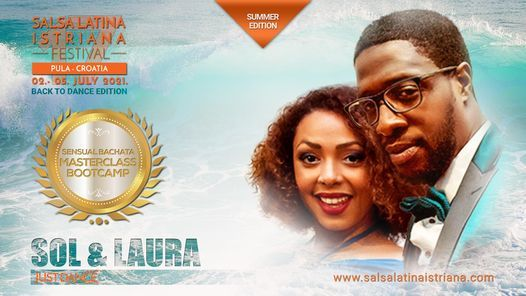 Sensual Bachata Masterclass bootcamp with Sol & Laura - SLI 2021, 3 July | Event in Pula | AllEvents.in