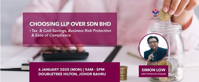 Choosing LLP OVER SDN BHD - Tax & Cost Savings Business Risk