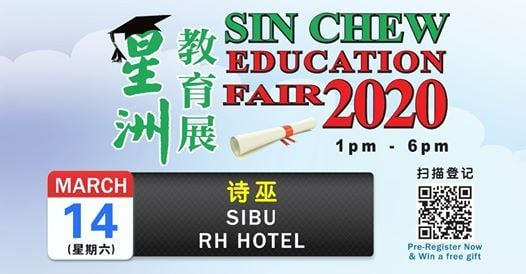 Sin Chew Education Fair 2020 (Sibu)