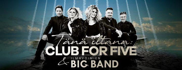 Club For Five & Ilmavoimien Big Band