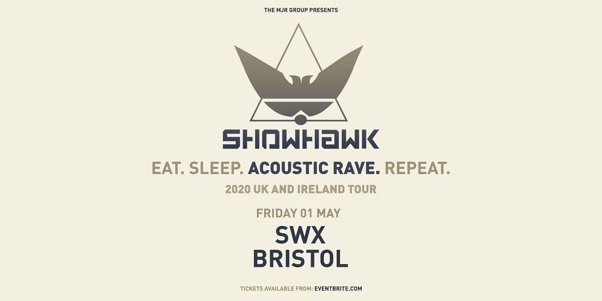 Showhawk Duo (SWX, Bristol), 15 October | Event in Bristol | AllEvents.in