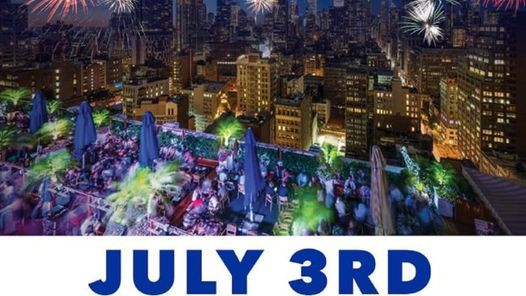 Pre July 4th Celebration at 230 Fifth, 3 July   Event in York   AllEvents.in