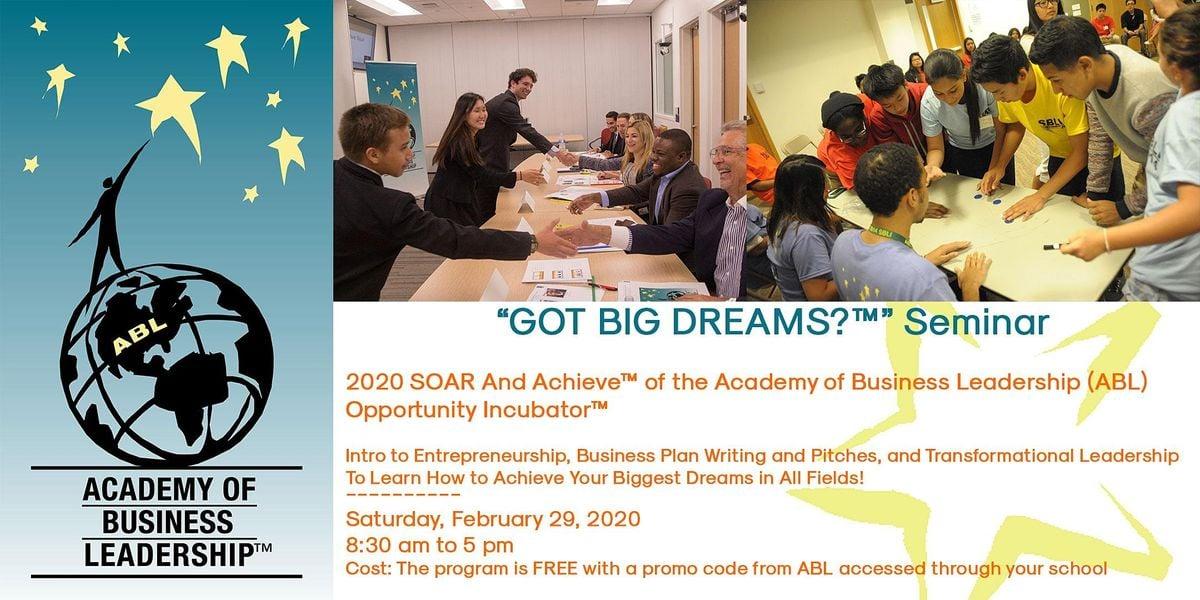 Academy of Business Leadership (ABL)  Got Big Dreams Seminar on September 28 2019