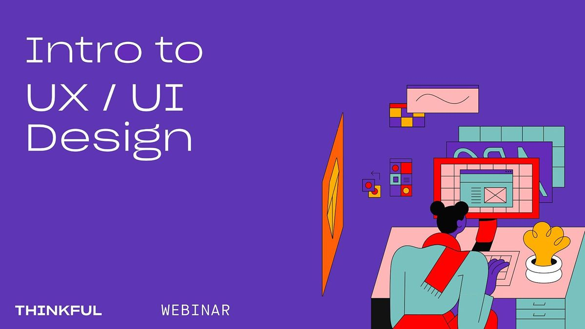 Thinkful Webinar   What is UX/UI Design?, 22 March   Event in Charlotte   AllEvents.in
