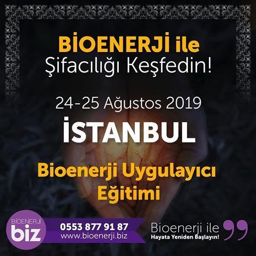 Bioenerji Uygulayc Eitimi stanbul 24-25 Austos 2019