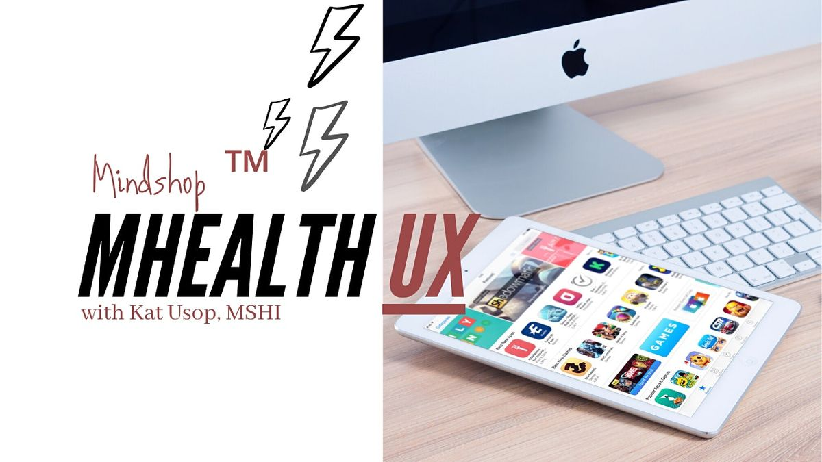 #mHealthUX MINDSHOP™| How To Design a Digital Health App | Event in Pyrmont | AllEvents.in