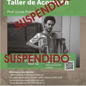 Suspendido Taller de Acorden. Prof. Lucas Polichiso