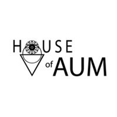 House of AUM