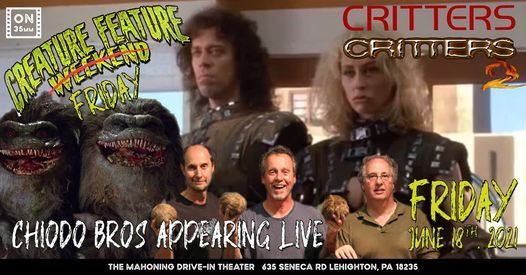 Creature Feature Friday: CRITTERS 1&2 with The CHIODO BROS Live!!, 18 June   Event in Lehighton   AllEvents.in