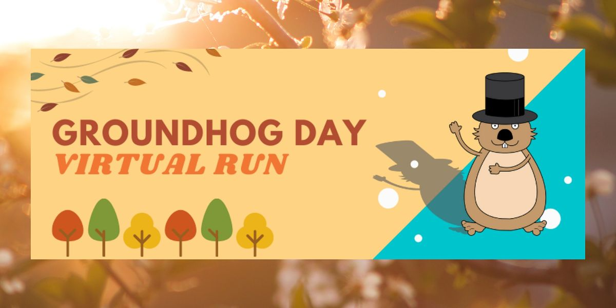 Groundhog Day Virtual Run, 2 February | Online Event | AllEvents.in